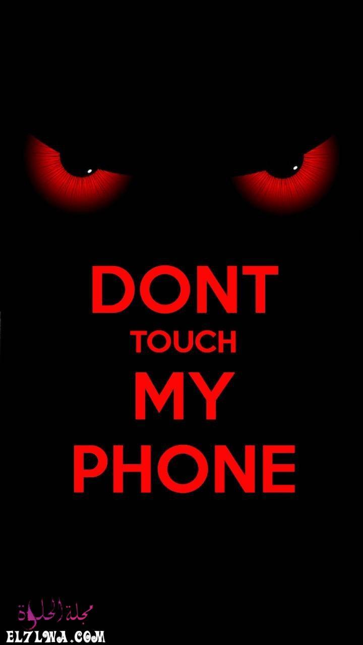 331 iphone wallpapers dont touch my phone hd خلفيات ايفون - خلفيات سوداء حزينة صور خلفيات سوداء فخمه